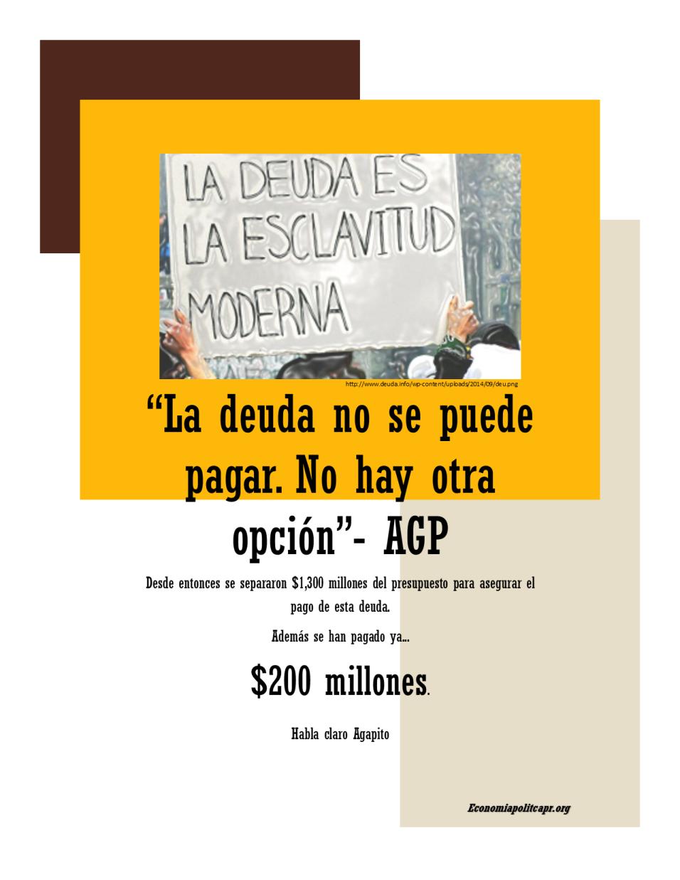 """""""La deuda no se puede pagar"""""""